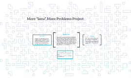 "More ""Isms"", More Problems Project"