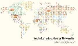 techinical education vs University