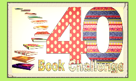 Copy of Copy of the 40 Book Challenge!
