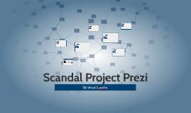 Scandal Project Prezi