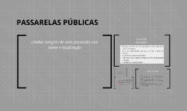 PASSARELAS PÚBLICAS