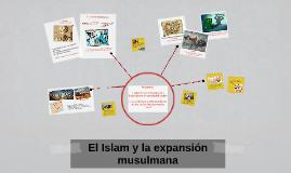 El Islam y la expansión musulmana