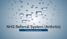 NHS Referral system (Arthritis)
