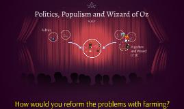 Politics, Populism and Wizard of Oz