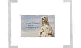 Amar y Hacer Amar al Corazón Inmaculado de María