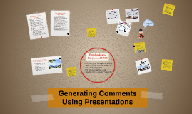 Generating Comments Using Presentations