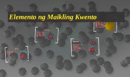 Copy of Elemento ng Maikling Kwento