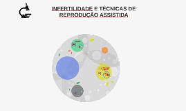 INFERTILIDADE NA MULHER E TÉCNICAS DE