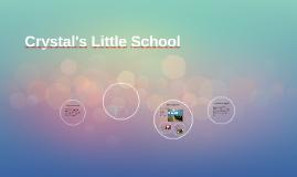 Crystal's Little School