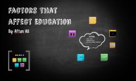 Factors that affect Education