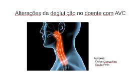 Copy of Alterações da deglutição no doente com AVC