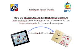 Uso de Tecnologias em Biblioteconomia