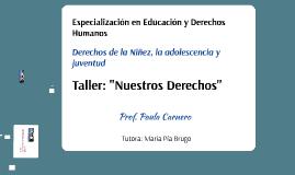 """Taller: Nuestros Derechos"""""""