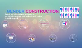 GENDER CONSTRUCTION