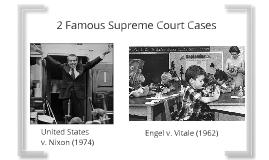 2 Famous Supreme Court Cases