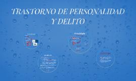 TRASTORNO DE PERSONALIDAD Y DELITO