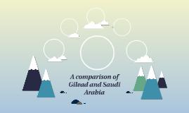 A comparison of Gilead and Saudi Arabia