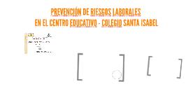 PREVENCIÓN DE RIESGOS LABORALES EN EL CENTRO EDUCATIVO