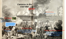 Cannons in the Civil War