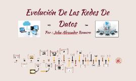 Evolución De las Redes De Datos