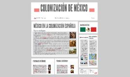COLONIZACIÓN DE MÉXICO