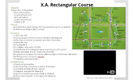 X.A. Rectangular Course