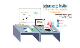 Letramento Digital: O Blog como ferramenta pedagógica