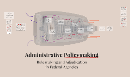 Administrative Policymaking