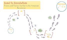 Copy of Road To Revolution (American Revolution)