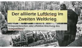 Der alliierte Luftkrieg im Zweiten Weltkrieg