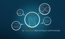 la traduction économique-commerciale