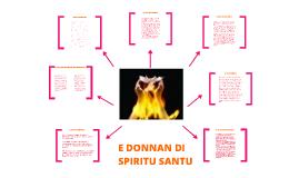 E DONNAN DI SPIRITU SANTU
