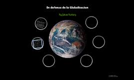 En defensa de la Globalizacion