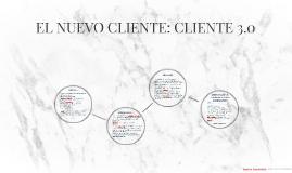 EL NUEVO CLIENTE: CLIENTE 3.0