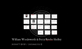 William Wordsworth & Percy Bysshe Shelley