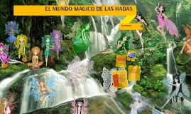 EL MUNDO MAGICO DE LAS HADAS