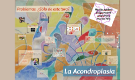 Copy of La acondroplasia