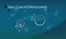 Skin Cancer(Melanoma)