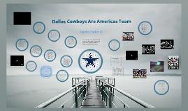 Dallas Cowboys ARE Americas Team