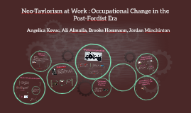 Copy of Neo-Taylorism at Work : Occupational Change in the Post-Ford