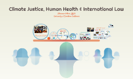 Climate Justice, Health & International Law