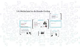 5.4: Nederland in de Koude Oorlog
