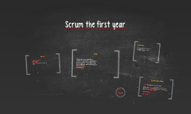Scrum the first year