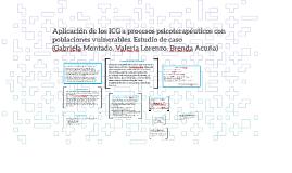Aplicación de los ICG a procesos psicoterapéuticos con pobla