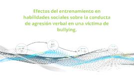 Efectos del entrenamiento en habilidades sociales sobre la c