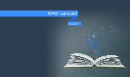 WMO - wat is dat?
