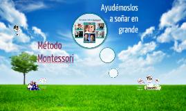 Copy of ¿Qué es el Método Montessori?