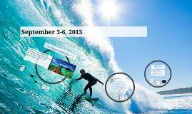Copy of September 3-6, 2013