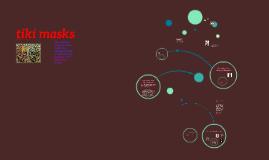 Copy of tiki masks