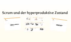 Scrum und Hyperproduktivität